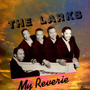 The Larks - My Reverie - The Best Of The Larks - Volume One