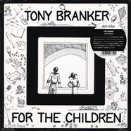 Tony Branker - For The Children