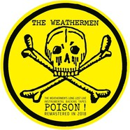 Weathermen, The - Long Lost Live Instrumental Backing Tapes: Poison! Picture Disc Edition