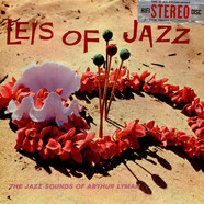 Arthur Lyman - Leis Of Jazz