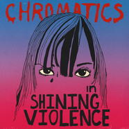 Chromatics - In The City Clear Blue Vinyl Edition