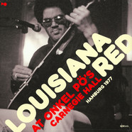 Louisiana Red - At Onkel Pö's Carnegie Hall / Hamburg '77