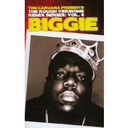 Tom Caruana - The Rough Versions Remix Series: Volume 6 - Biggie