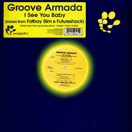 Groove Armada - I See You Baby (Mixes From Fatboy Slim & Futureshock)