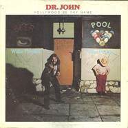 Dr. John - Hollywood Be Thy Name