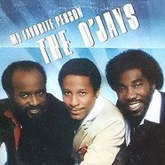 O'Jays, The - My Favorite Person