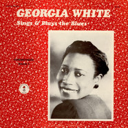 Georgia White - Sings And Plays The Blues