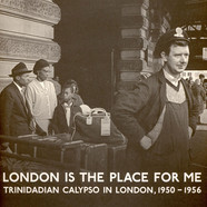 V.A. - London Is The Place For Me: Trinidadian Calypso In London, 1950 - 1956