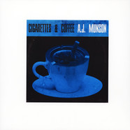 A.J. Munson - Cigarettes & Coffee
