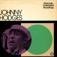 Johnny Hodges - Previously Unreleased Recordings
