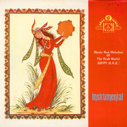 Unknown Artist - Music And Melodies Of The Arab World Egypt (U.A.R.) Instrumental