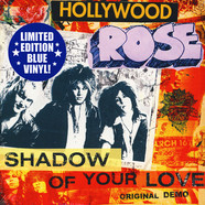 Hollywood Rose - Shadow Of Your Love / Reckless Life