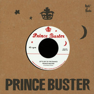 Prince Buster / Righteous Flames - Let's Go To The Dance / Young Love