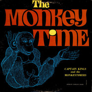 Captain Kings And His Monkeytimers - The Monkey Time
