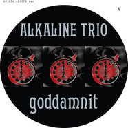 Alkaline Trio - Goddamnit 20th Anniversary Picture Disc