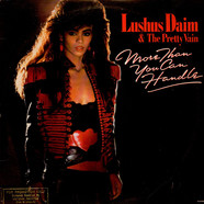 Lushus Daim & The Pretty Vain - More Than You Can Handle