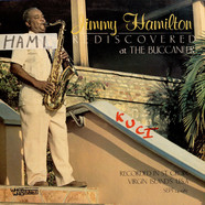 Jimmy Hamilton - Rediscovered At The Buccaneer