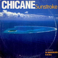 Chicane - Sunstroke