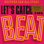 Brother Dan All Stars - Let's Catch The Beat Coloured Vinyl Edition