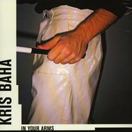 Kris Baha - In Your Arms