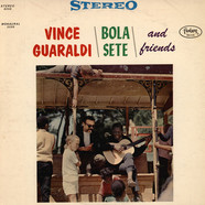 Vince Guaraldi, Bola Sete - Vince Guaraldi \ Bola Sete \ And Friends