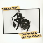 Tom Allan & The Strangest - Dear Boy / Live At Clouds Hill