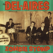 Del-Aires, The - Zombie Stomp