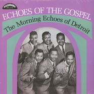 Morning Echoes Of Detroit, The - Echoes Of The Gospel