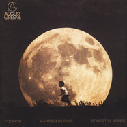 August Greene (Common / Robert Glasper / K.Riggins) - August Greene