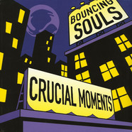 Bouncing Souls, The - Crucial Moments EP