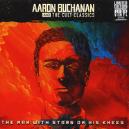 Aaron Buchanan & The Cult Classics - The Man With The Stars On His Knees