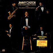 Jimmy Castor ( The Everything Man ) And The Jimmy Castor Bunch - Jimmy Castor (The Everything Man) And The Jimmy Castor Bunch