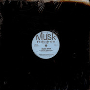 Musk Men - I Never Thought / Explosions