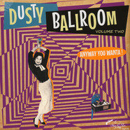 V.A. - Dusty Ballroom Volume 2 Anyway You Wanta!