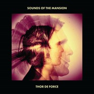 Thor De Force - Sounds Of The Mansion
