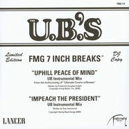U.B.'s, The - Uphill Peace Of Mind (Instrumental) / Impeach The President (Instrumental)