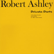 Robert Ashley - Private Parts