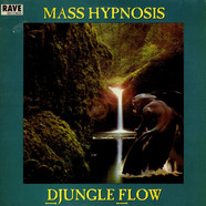 Mass Hypnosis - Djungle Flow