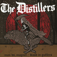 Distillers, The - Man Vs. Magnet / Blood In Gutters