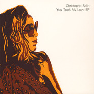 Christophe Salin - You Took My Love EP