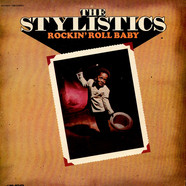 Stylistics, The - Rockin' Roll Baby