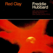 Freddie Hubbard - Red Clay 45RPM Edition