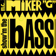 MC Miker G - Show'm The Bass