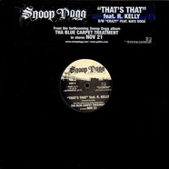 Snoop Dogg - That's that feat. R.Kelly