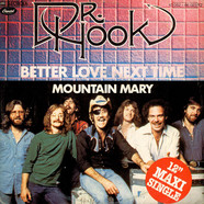 Dr. Hook - Better Love Next Time / Mountain Mary