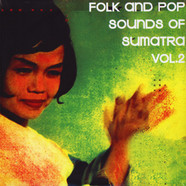 V.A. - Folk And Pop Sounds Of Sumatra Volume 2 Record Store Day 2019 Edition