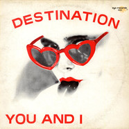 Destination - You And I