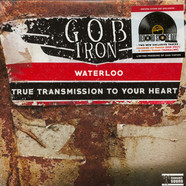 Gob Iron - Waterloo / True Transmission To Your Heart Record Store Day 2019 Edition