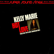 Kelly Marie - Hot Love