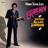 Brother Allan Johnson - Make Your Life Brand New
